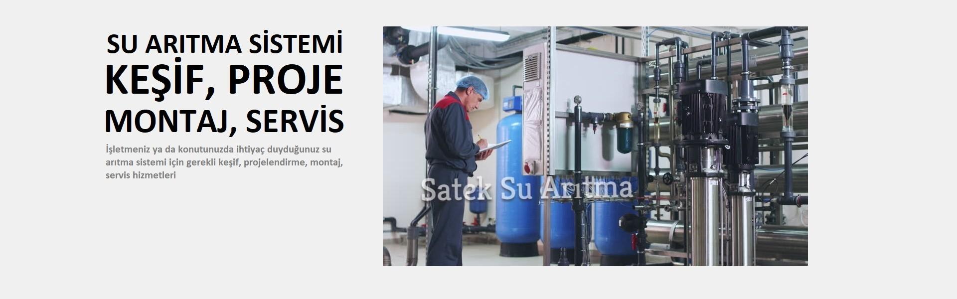 Su Arıtma Sistemi Keşif, Projelendirme, Montaj, Servis Hizmetleri